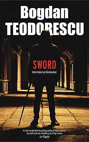 Sword by Bogdan Teodorescu
