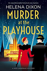 Murder at the Playhouse (A Miss Underhay Mystery #3)