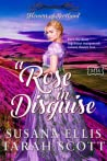 A Rose in Disguise (The Marriage Maker, #34; Flowers of Scotland, #4)