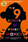 The 9 Colours of Vibrant Women