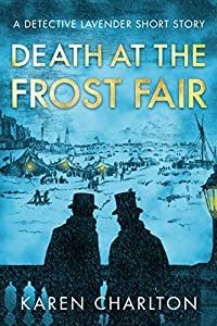 Death at the Frost Fair: A Detective Lavender Short Story