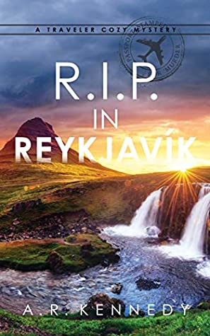 R.I.P. in Reykjavik (The Traveler Cozy Mystery #2)