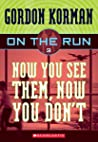 Now You See Them, Now You Don't (On The Run, #3)
