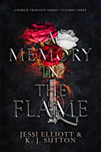 A Memory in the Flame (Charlie Travesty, #3)