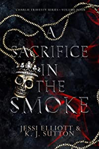 A Sacrifice in the Smoke (Charlie Travesty, #4)