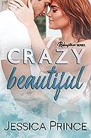 Crazy Beautiful (Redemption #2)