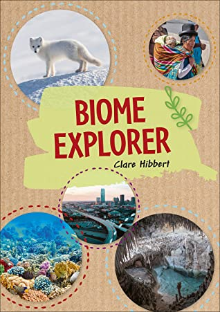 Reading Planet KS2 - Biome Explorer - Level 3: Venus/Brown band (Rising Stars Reading Planet)