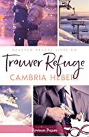 Trouver refuge (BearPaw Resort #1)