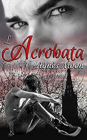 Lacrobata By Agnes Moon