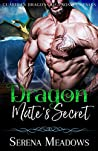 Dragon Mate's Secret (Guardian Dragons of Prospect Falls, #2)