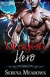 Dragon Hero (Guardian Dragons of Prospect Falls, #3)