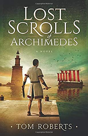 Lost Scrolls of Archimedes (Lost Artifacts)