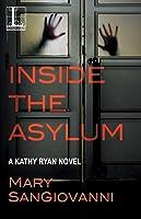 Inside The Asylum (Kathy Ryan, #3)