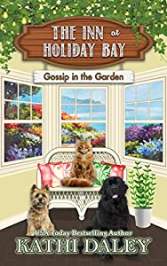 Gossip in the Garden (The Inn at Holiday Bay #10)