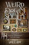 Weird Dream Society by Julie C. Day