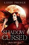Shadow Cursed (Shadow Falls, #2)