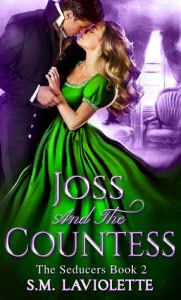 Joss and The Countess (The Seducers, #2)