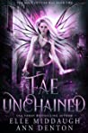 Fae Unchained (Mage Shifter War #2)