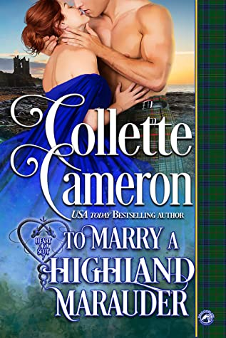 To Marry a Highland Marauder (Heart of a Scot #7)