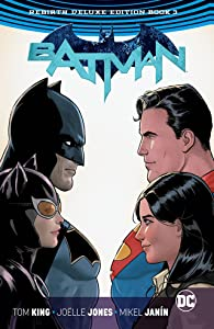 Batman: The Rebirth Deluxe Edition Book 3