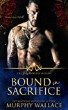 Bound in Sacrifice (The Dirty Heroes Collection #4)