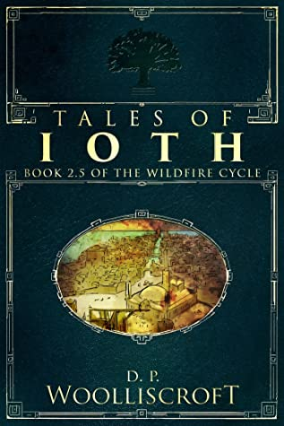 Tales of Ioth (The Wildfire Cycle #2.5)