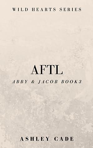 AFTL- Abby & Jacob,  book 3