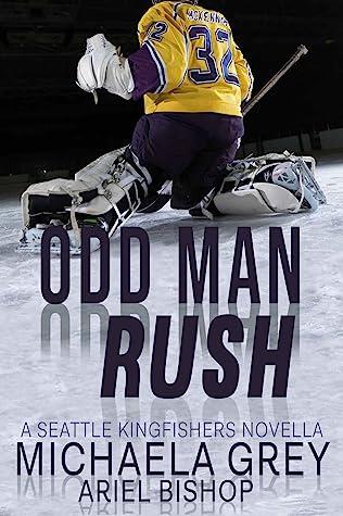 Odd Man Rush: A Seattle Kingfishers Novella
