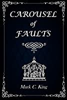 Carousel of Faults