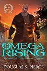 Omega Rising: Origins of Agent Rusty Bones Book One