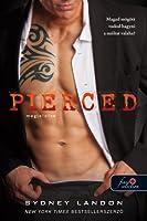Pierced - Megjelölve(Lucian & Lia, #1)