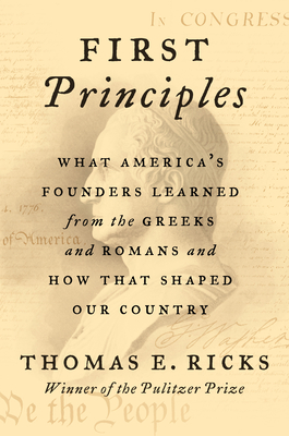 First Principles by Thomas E. Ricks