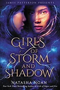 Girls of Storm and Shadow (Girls of Paper and Fire, #2)