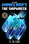Minecraft: The Shipwreck  (Official Mincraft Novels, #6)