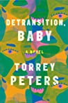 book cover photo of Detransition, Baby by Torrey Peters