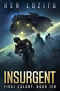 Insurgent (First Colony #10)