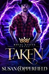 Taken (Royal States  #1.5)