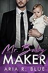 Mr. Baby Maker (Royals #1)