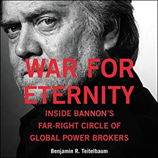 War for Eternity: Inside Bannon's Far-Right Circle of Global Powerbrokers