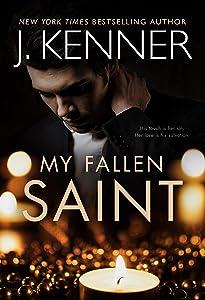 My Fallen Saint  (Fallen Saint, #1)