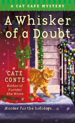 A Whisker of a Doubt (Cat Cafe Mystery, #4)
