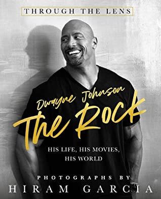 The Rock: Through the Lens: His Life, His Movies, His World