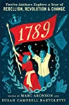1789: Twelve Authors Explore a Year of Rebellion, Revolution, and Change pdf book review free