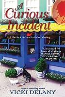 A Curious Incident (Sherlock Holmes Bookshop Mystery, #6)