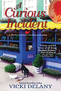 A Curious Incident (Sherlock Holmes Bookshop Mystery, #6)