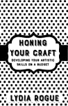 Honing Your Craft: Developing Artistic Skills on a Budget