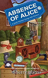 Absence of Alice (Sarah Winston Garage Sale #9)