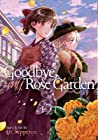 Goodbye, My Rose Garden, Vol. 2
