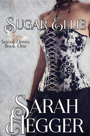 Sugar Ellie (Soiled Doves, #1)