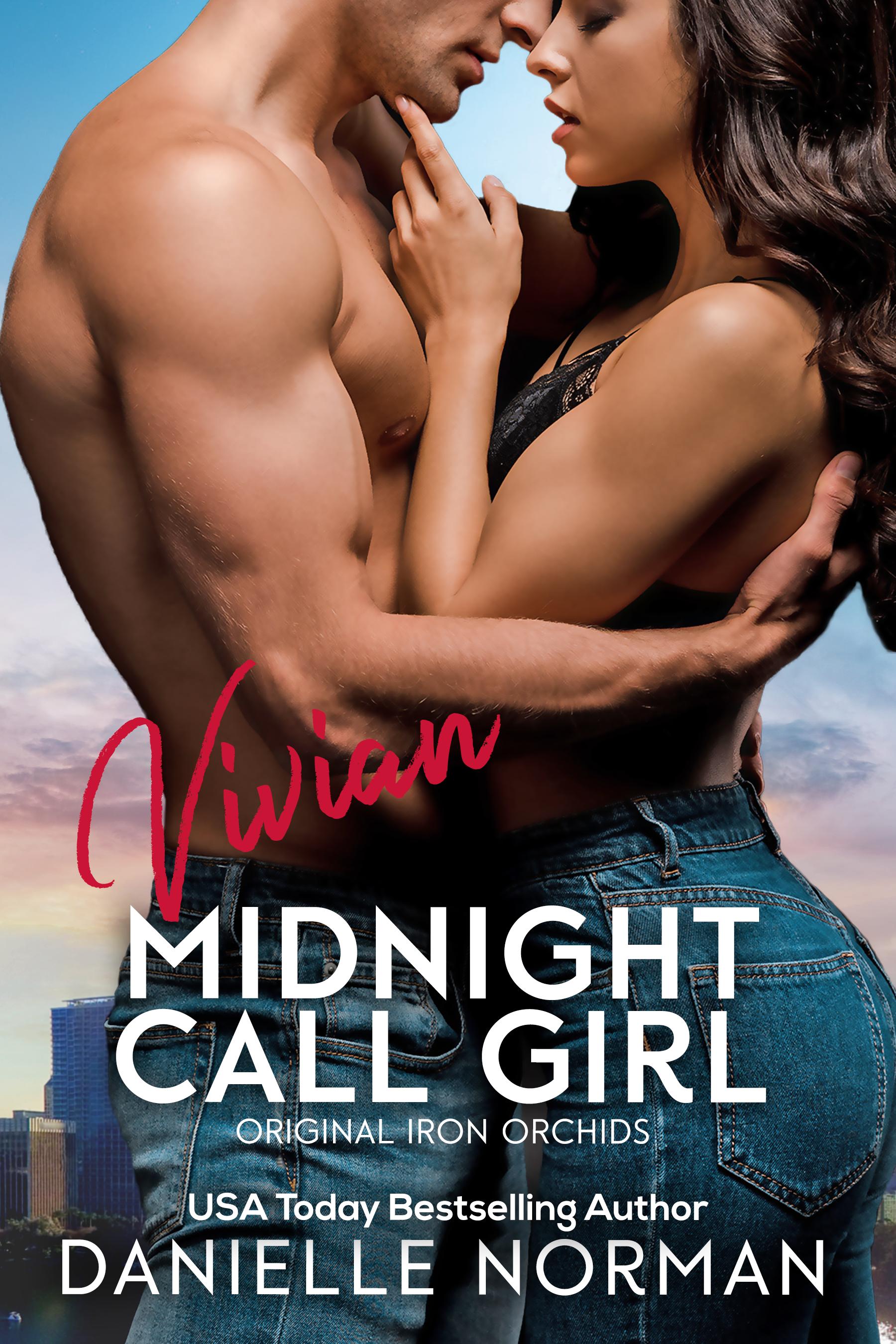 Danielle Norman - Iron Orchids 6 - Vivian, Midnight Call Girl